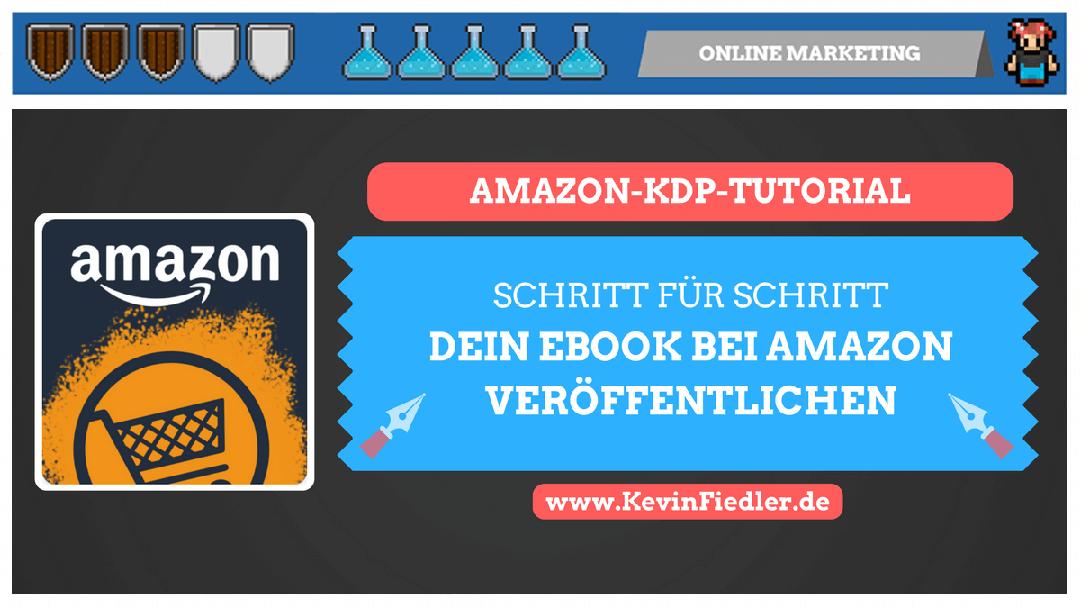 Dein Buch per Amazon KDP veröffentlichen (Schritt für Schritt – Anleitung)