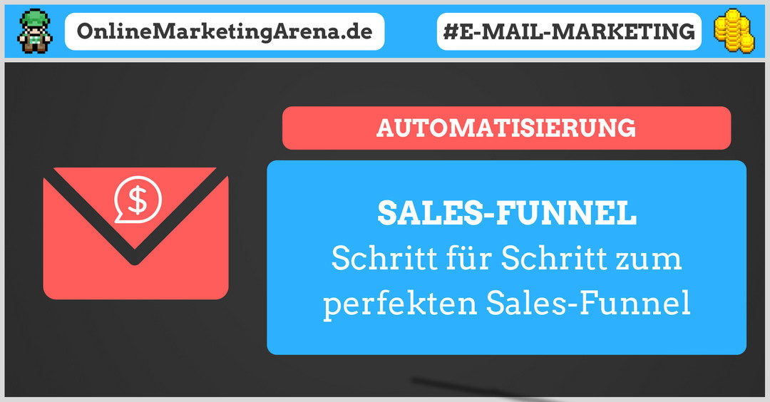Schritt für Schritt zum perfekten Sales-Funnel