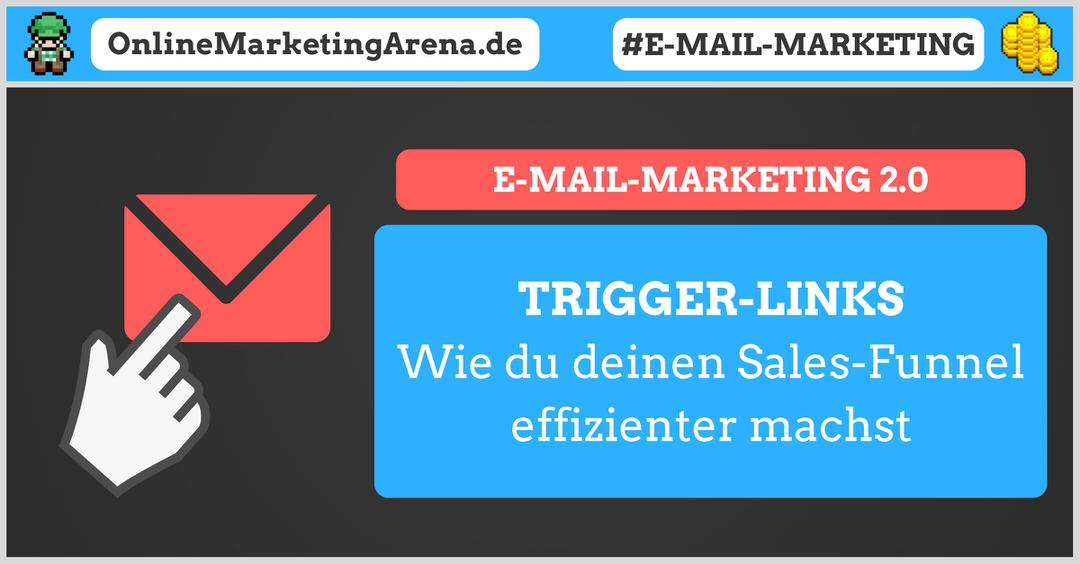 Wie du deinen Sales-Funnel mit Trigger-Links effizienter machst