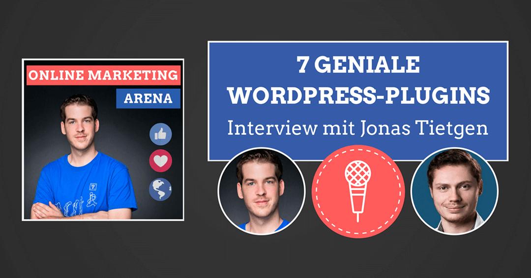 #064: 7 WordPress-Plugins die deine Website besser machen (+3 Bonus-Tipps) – Interview mit Jonas Tietgen