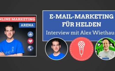#066: E-Mail-Marketing für Unternehmer-Helden (Interview mit Alex Wiethaus)