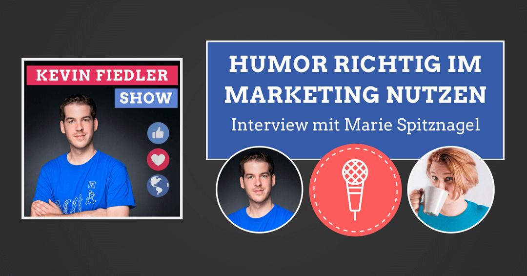 #069: Passende Kunden gewinnen dank Humor & Persönlichkeit im Web & Marketing (Interview mit Marie Spitznagel)