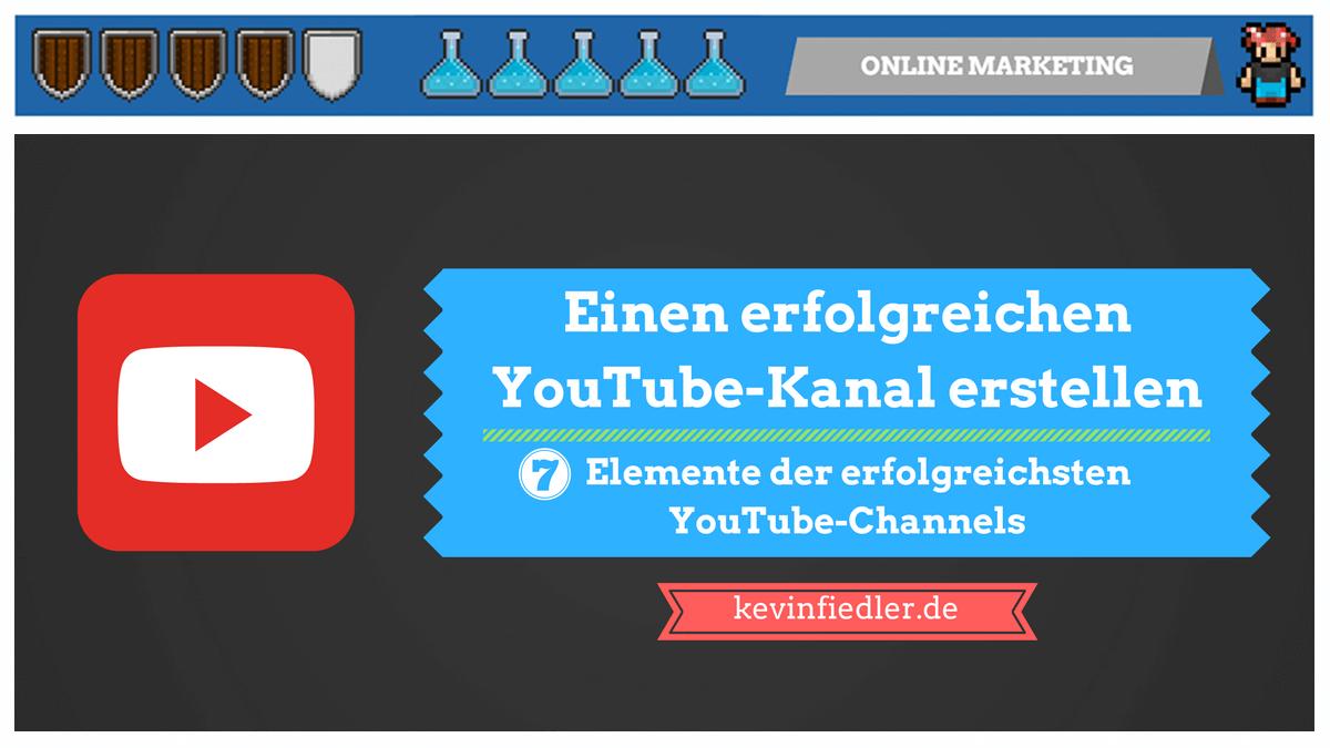 Einen erfolgreichen YouTube-Kanal erstellen (7 Elemente ...