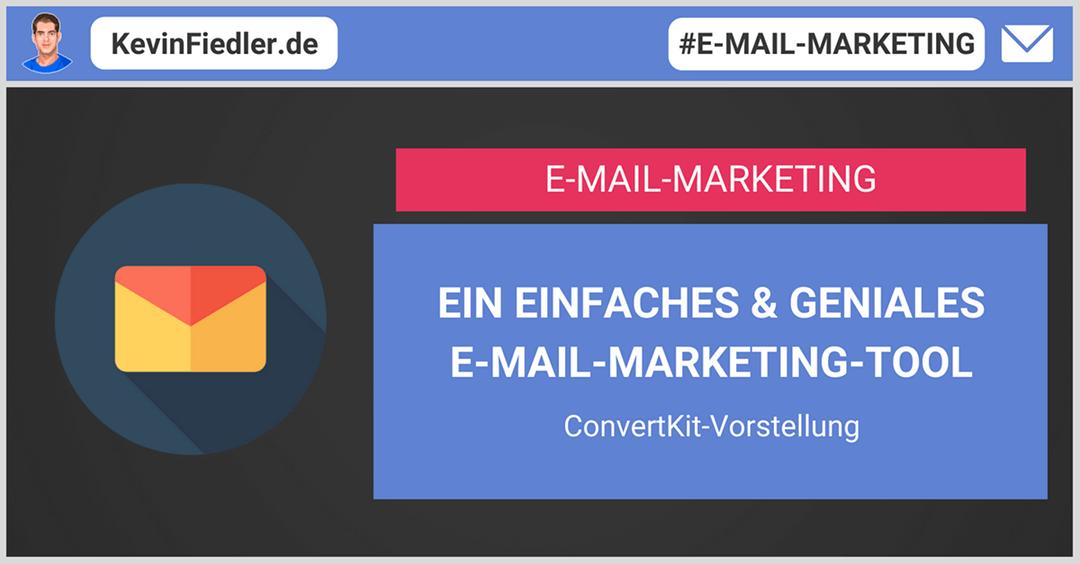 Ein einfaches und geniales E-Mail-Marketing-Tool | ConvertKit Vorstellung