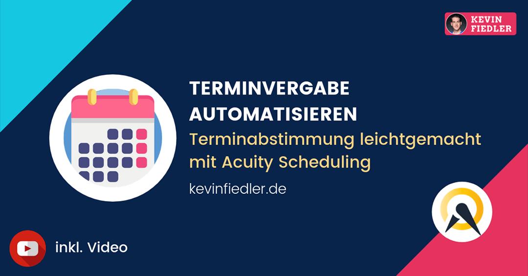 Online Terminvereinbarung automatisieren mit Acuity Scheduling – Termine automatisiert vergeben leichtgemacht