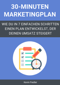 Der 30 Minuten Marketingplan Buch