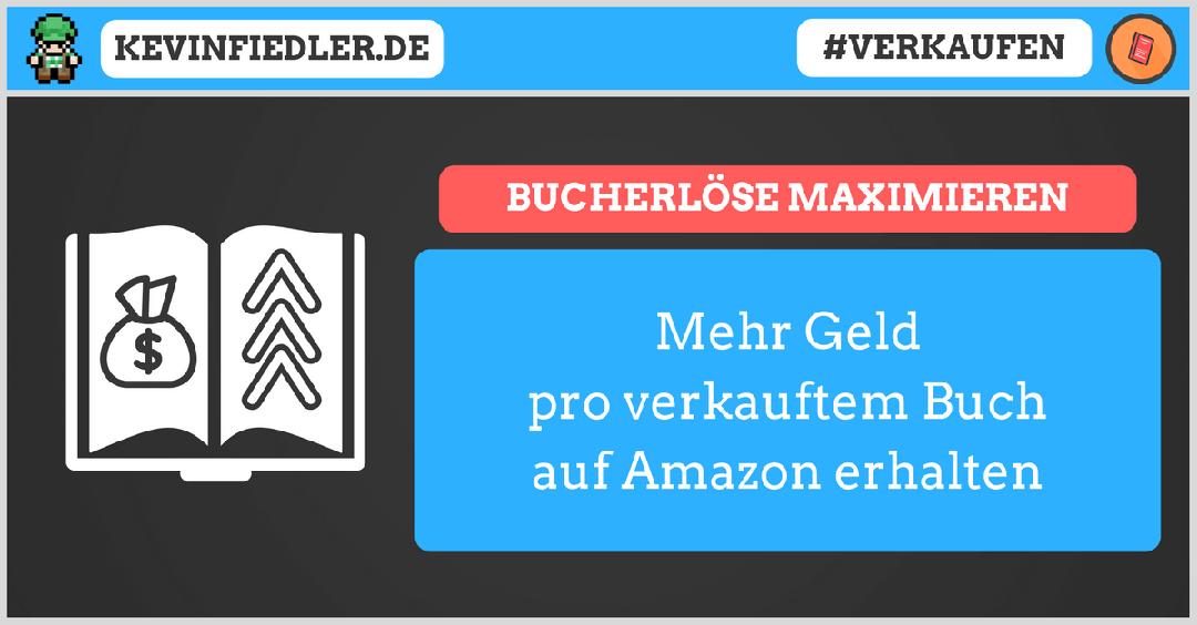 Bucherlöse auf Amazon maximieren (Amazon-Partnerprogramm für Autoren)