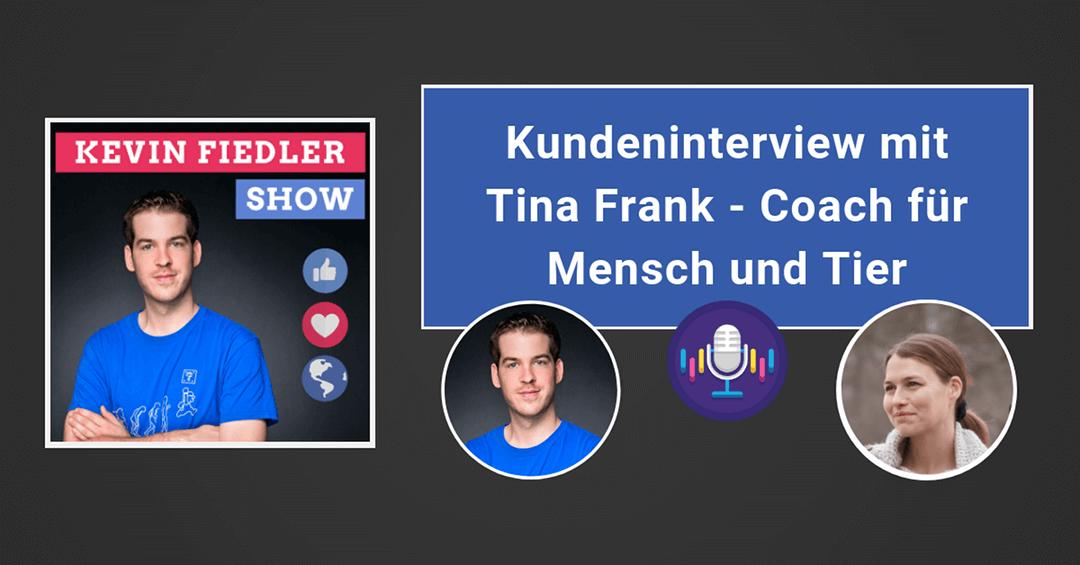 Kundeninterview mit Tina Frank – Coach für Mensch und Tier