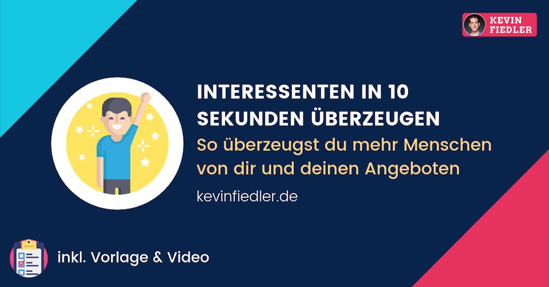 Interessenten in 10 Sekunden überzeugen – Mehr Kunden gewinnen dank kristallklarer Botschaft (inkl. Video)