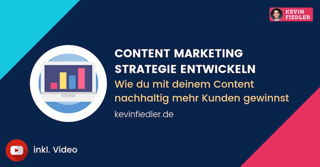 Content Marketing Strategie entwickeln