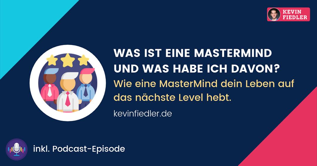 Was ist eine MasterMind und was habe ich davon?