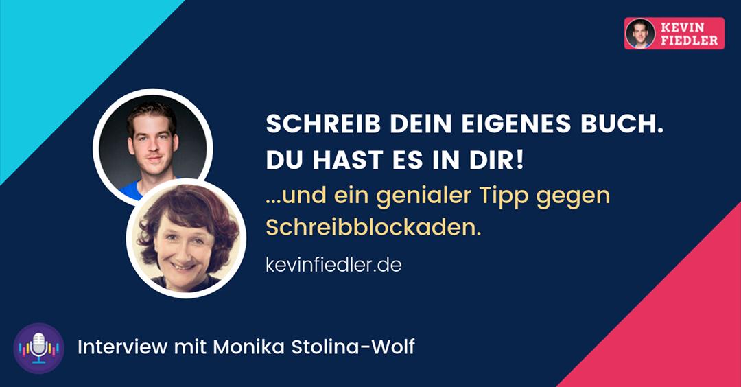 Schreib dein eigenes Buch. Du hast es in dir! (Interview mit Monika Stolina-Wolf)