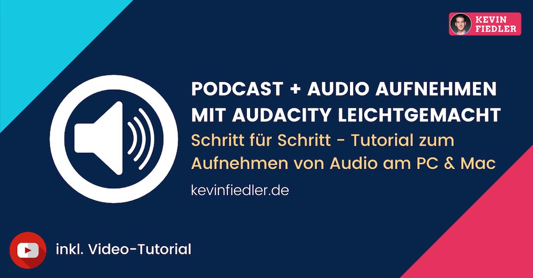 Podcast aufnehmen mit Audacity | Tutorial: Audio aufnehmen am PC & Mac