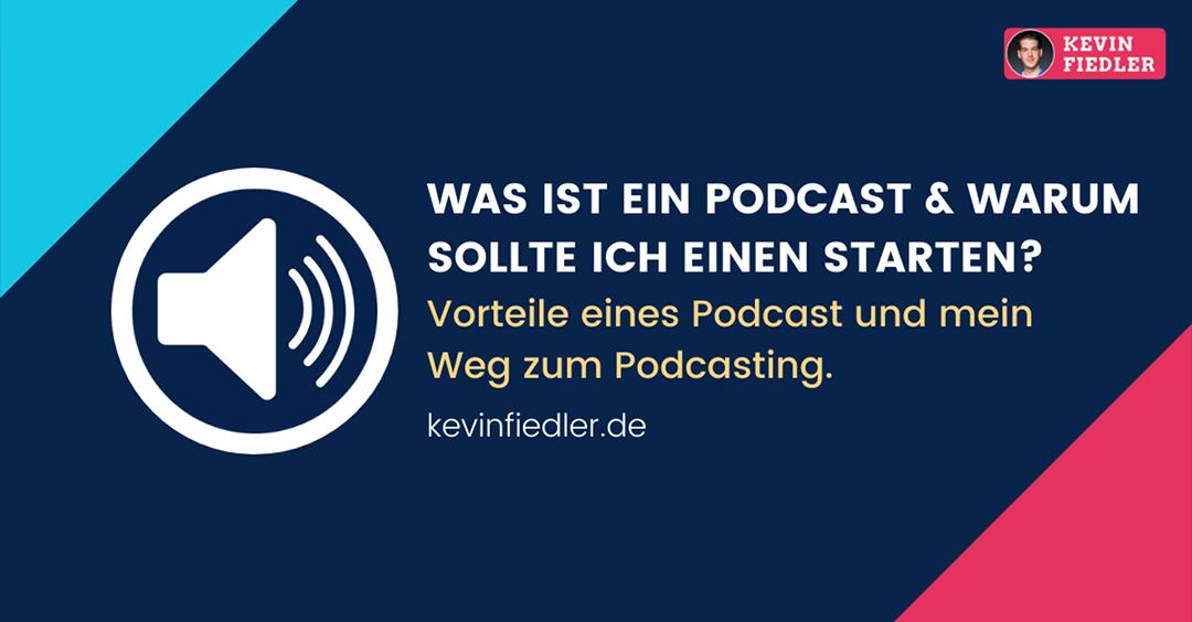 Was ist ein Podcast und warum sollte ich einen Podcast starten?