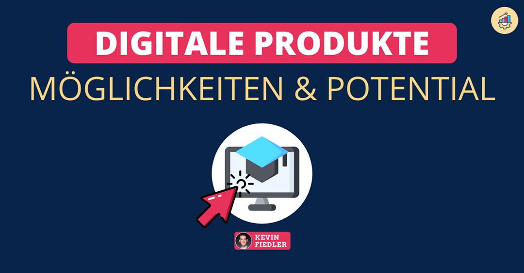Was ist ein digitales Produkt