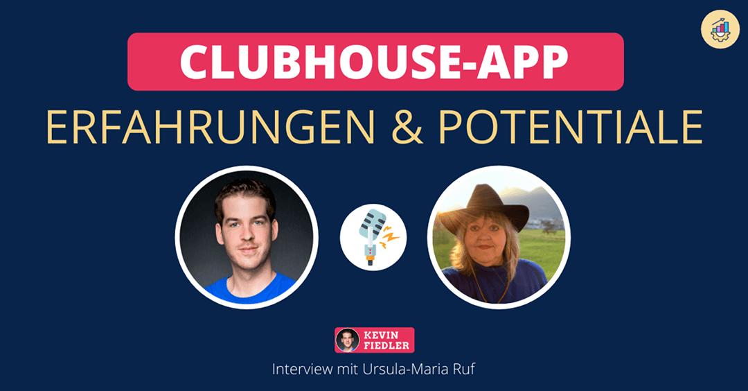Clubhouse: Was ist das? Erfahrungen und Potentiale (Interview mit Ursula-Maria Ruf)