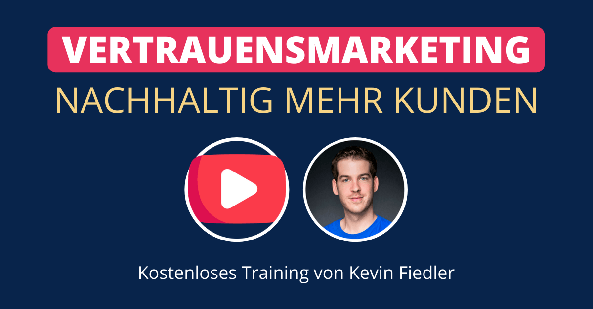 Vertrauensmarketing Training
