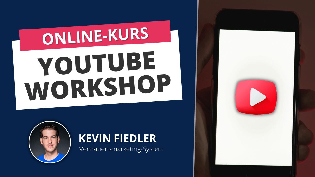 Online Kurs Kevin Fiedler YouTube Durchstarter