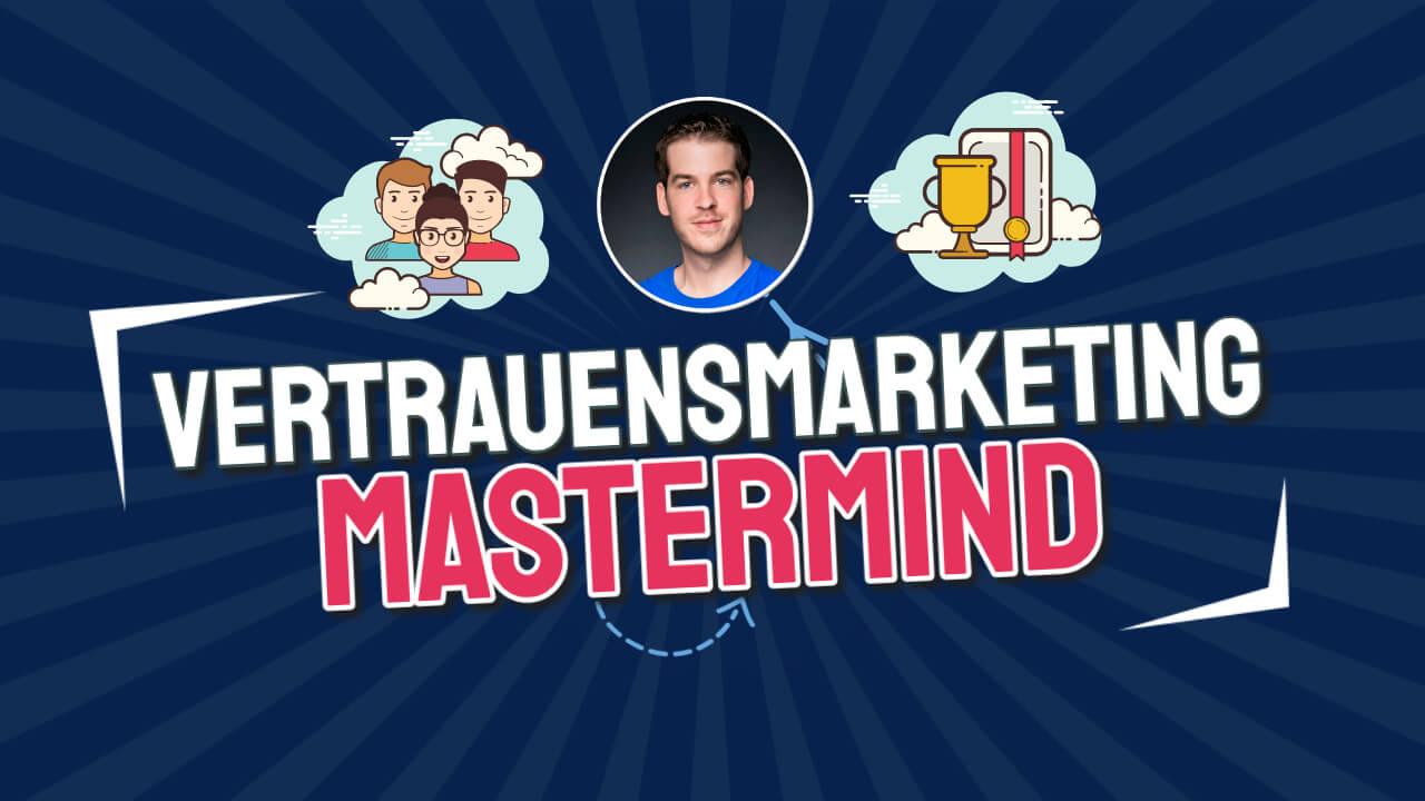 Vertrauensmarketing MasterMind