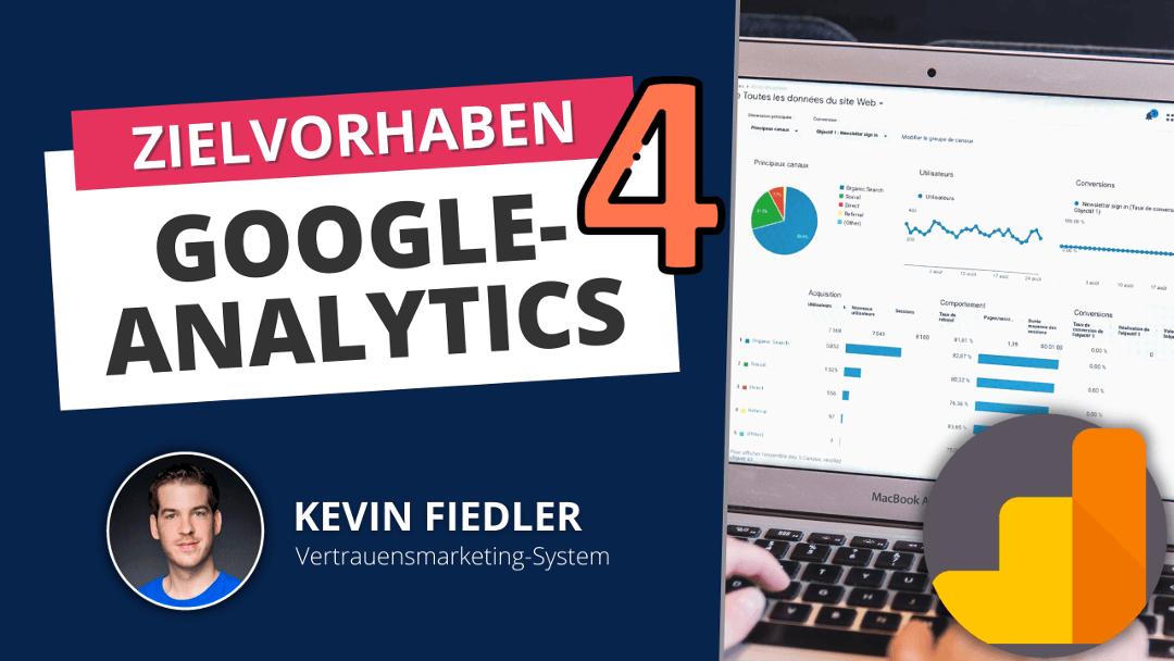 Google Analytics 4 Zielvorhaben einrichten bzw Ereignisse einrichten