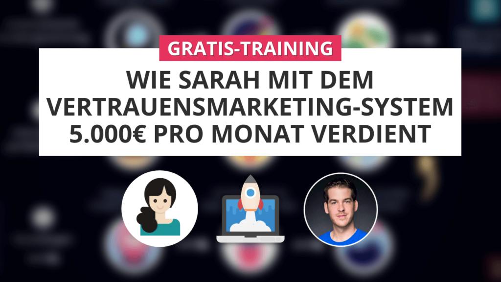 Vertrauensmarketing System Online Training Mai 2021
