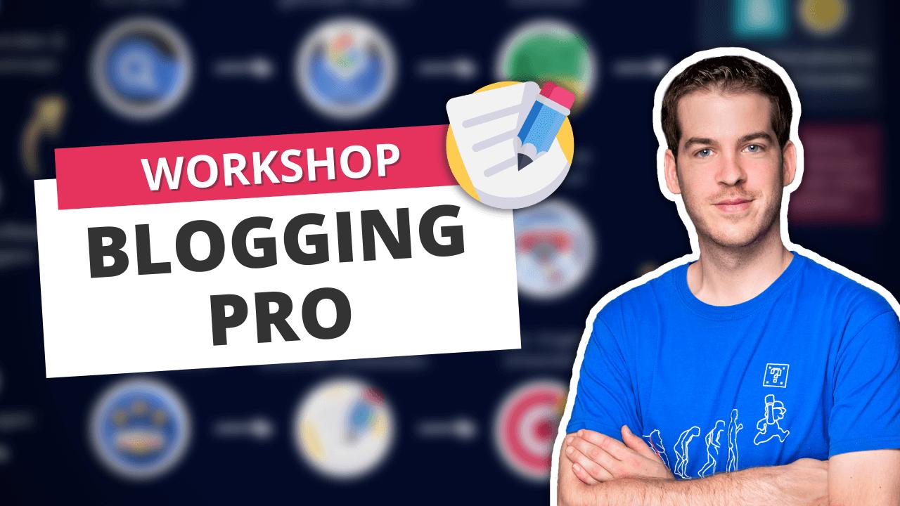 Blogging Pro Workshop