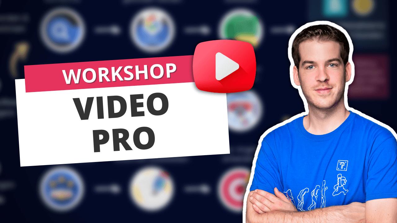 Video Pro Workshop