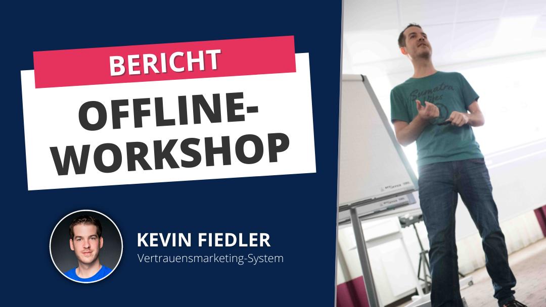 Erkenntnisse und Bericht vom Offline-Workshop