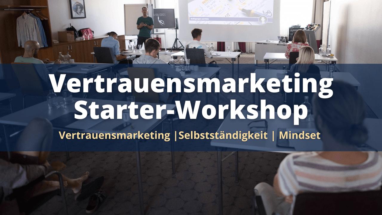 Vertrauensmarketing-Starter-Workshop von Kevin Fiedler