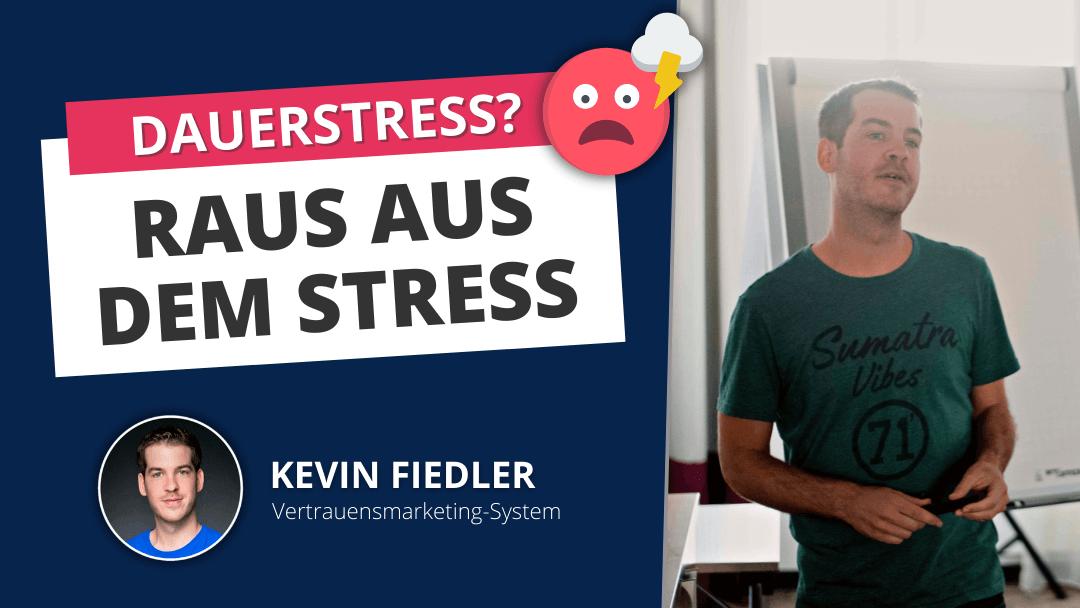 Dauerstress in der Selbstständigkeit? So kommst du schnell da raus.