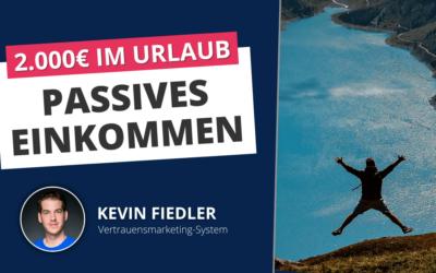 Wie du im Urlaub 2.000 Euro generierst (Passives Einkommen)